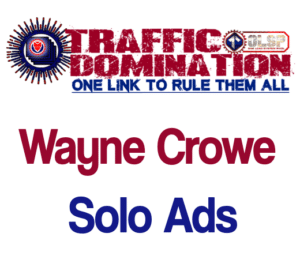 OLSP Solo Ads by Wayne Crowe